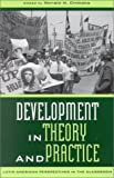 Development in Theory and Practice: Latin American Perspectives (Latin American Perspectives in the Classroom)
