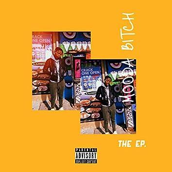 Mooda Bitch: The EP