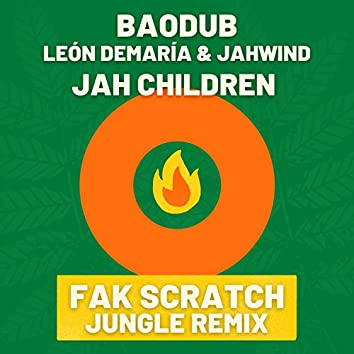 Jah Children (Fak Scratch Jungle Remix)
