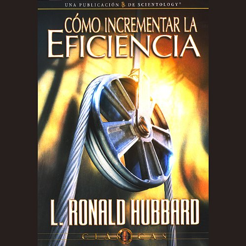 Cómo Incrementar la Eficiencia [Increasing Efficiency] audiobook cover art