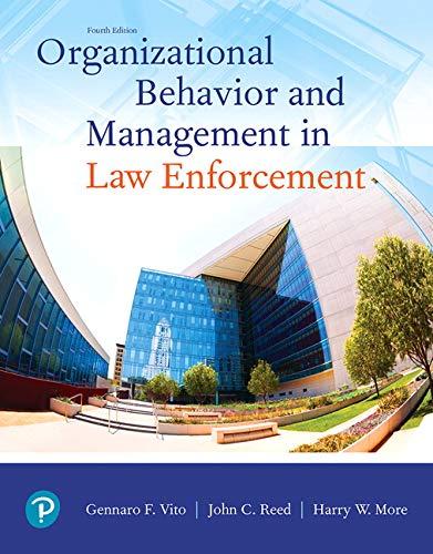 Organizational Behavior and Management in Law Enforcement