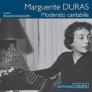 Moderato cantabile                   De :                                                                                                                                 Marguerite Duras                               Lu par :                                                                                                                                 Pauline Huruguen                      Durée : 2 h et 22 min     9 notations     Global 3,7