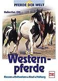 Westernpferde. Pferde der Welt.