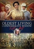 Oldest Living Confederate Widow Tells All: Mini [DVD] [Import]