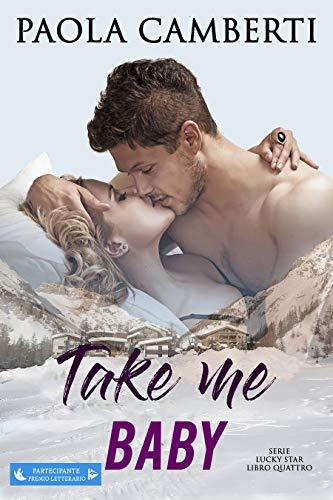 Take me baby (Serie Lucky Star Vol. 4)