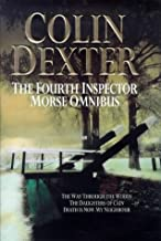 "The Fourth Inspector Morse Omnibus: "" Way Through the Woods "" , "" Daughters of Cain "" , "" Death Is Now My Neighbour """