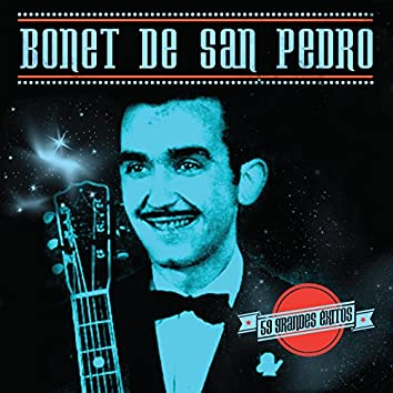 Bonet de San Pedro. 59 Grandes Éxitos