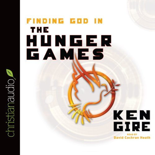 Finding God in the Hunger Games audiobook cover art