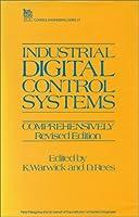 Industrial Digital Control Systems (Control, Robotics and Sensors)