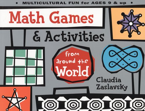 Compare Textbook Prices for Math Games & Activities from Around the World 1st Edition ISBN 9781556522871 by Zaslavsky, Claudia
