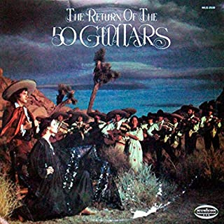 The Fifty Guitars: The Return Of The 50 Guitars [Vinyl LP] [Stereo] [Cutout]
