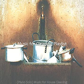 (Piano Solo) Music for House Cleaning