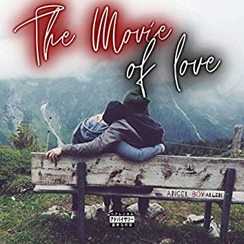 The Movie Of Love