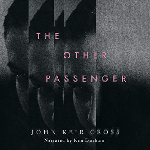 The Other Passenger Audiobook By John Keir Cross cover art