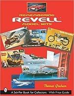Remembering Revell*R Model Kits de Thomas Graham