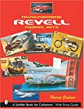 Remembering Revell*R Model Kits