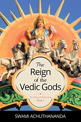 The Reign of the Vedic Gods: 1