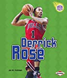Derrick Rose (Amazing Athletes) - Jon M. Fishman