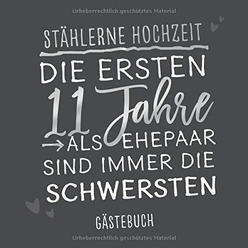 Gästebuch zum Hochzeitsjubiläum: 'Stählerne Hochzeit': Erinnerungsbuch zum Jubiläum mit 120...