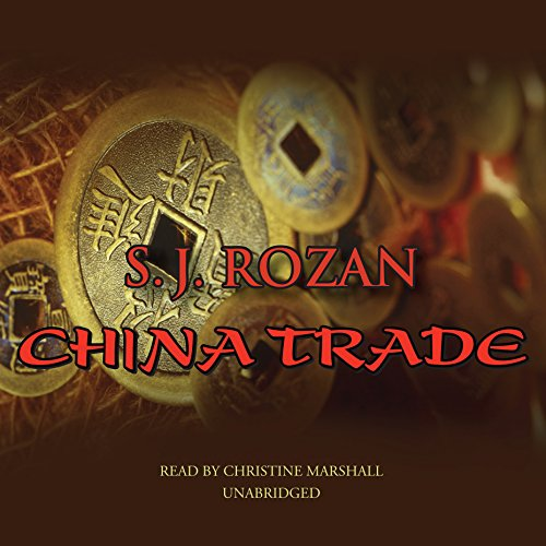 China Trade     The Lydia Chin/Bill Smith Series, Book 1              By:                                                                                                                                 S. J. Rozan                               Narrated by:                                                                                                                                 Christine Marshall                      Length: 9 hrs and 26 mins     19 ratings     Overall 4.5