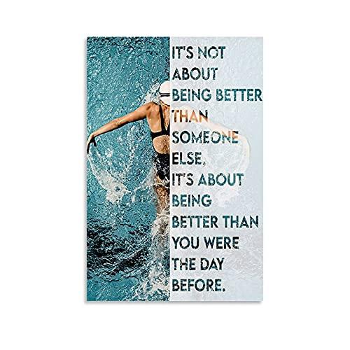 Póster decorativo para habitación con texto en inglés 'Swimming It's Not About Being Better Than Someone Else It's About Being Better Than You Were The Day Before Citas' para decoración de dormitorio