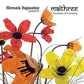 Maithree: The Music of Friendship