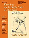 New Drawing on the Right Side of the Brain Workbook: Guided...