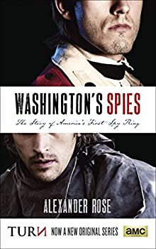 Washington s Spies  The Story of America s First Spy Ring