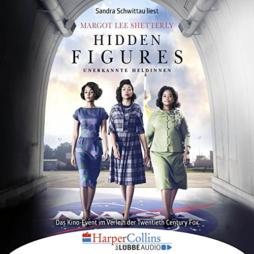 Hidden Figures - Unerkannte Heldinnen audiobook cover art