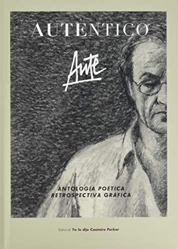 Auténtico: ANTOLOGÍA POÉTICA & RETROSPECTIVA GRÁFICA: 6 (libre libro)