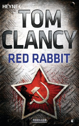 Red Rabbit: Thriller (A Jack Ryan Novel 2)