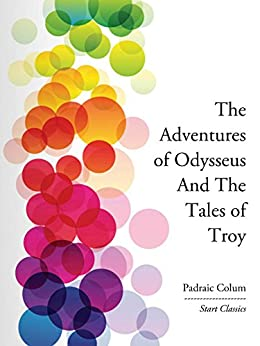 The Adventures of Odysseus And The Ta (Start Classics) by [Padraic Colum]