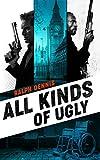 All Kinds of Ugly (Hardman)