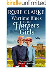 Wartime Blues for the Harpers Girls: Brand NEW in the Harpers Emporium saga series from bestseller Rosie Clarke (Welcome To Harpers Emporium Book 5)