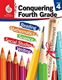Conquering Fourth Grade- Student workbook (Grade 4 - All subjects including: Reading, Math, Science & More) (Conquering the Grades)