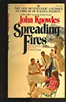 Spreading Fires 0394469151 Book Cover