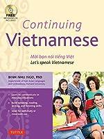 Continuing Vietnamese: Let's Speak Vietnamese (Audio CD-ROM Included)