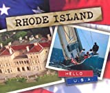 Image: Rhode Island (Hello USA) | Paperback: 84 pages | by John F. Warner (Author). Publisher: Lerner Pub Group; Revised, Expanded edition (September 1, 2002)