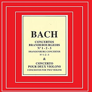 Bach - Concertos Brandebourgeois Nº 1, 2, 3