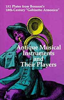 Antique Musical Instruments and Their Players (Dover Pictorial Archive)