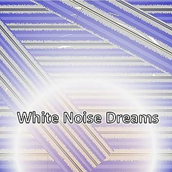 White Noise Dreams