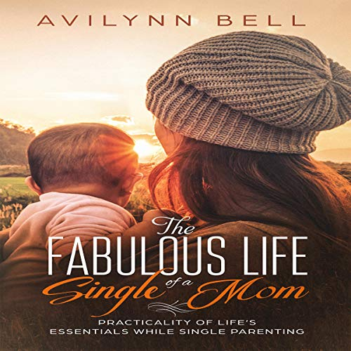 The Fabulous Life of a Single Mom audiobook cover art