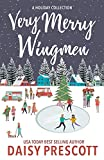 Very Merry Wingmen: A Holiday Short Story Collection