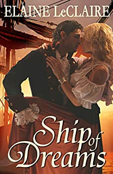 Ship of Dreams  A Caribbean Pirate Romance Novel