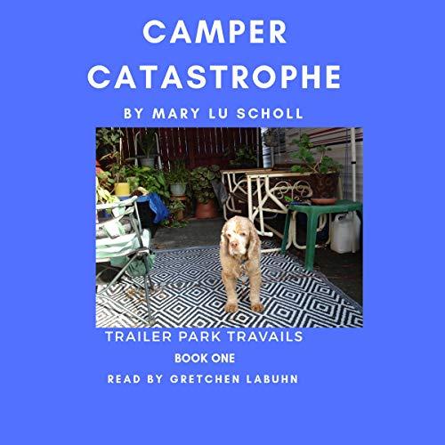 Camper Catastrophe audiobook cover art