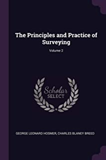 The Principles and Practice of Surveying; Volume 2