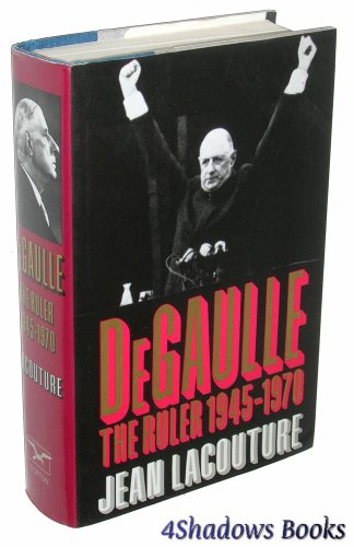 Download De Gaulle: The Ruler 1945-1970 0393030849
