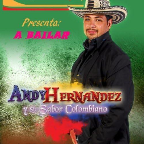 Andy Hernandez y Su Sabor Colombiano