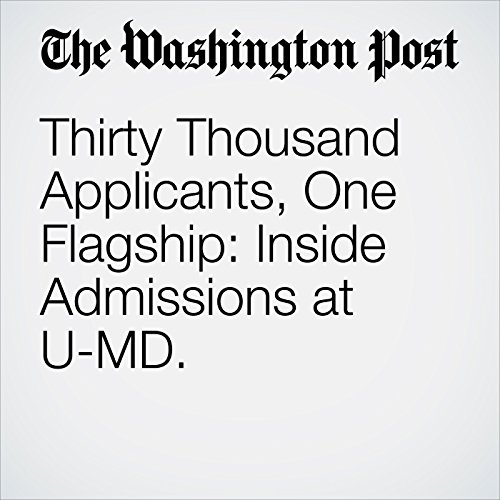 Thirty Thousand Applicants, One Flagship: Inside Admissions at U-MD. copertina
