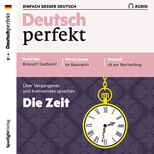 Deutsch perfekt Audio. 4/2019     Deutsch lernen Audio - Die Zeit              By:                                                                                                                                 div.                               Narrated by:                                                                                                                                 div.                      Length: 1 hr and 2 mins     Not rated yet     Overall 0.0